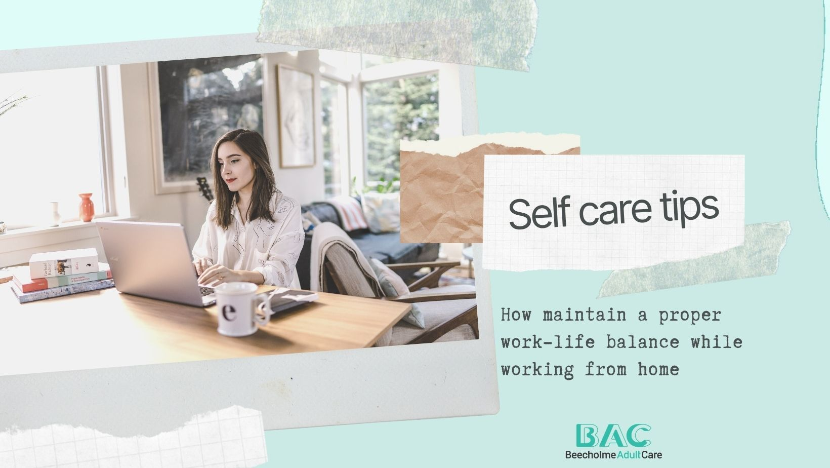 Self Care tips and WFH